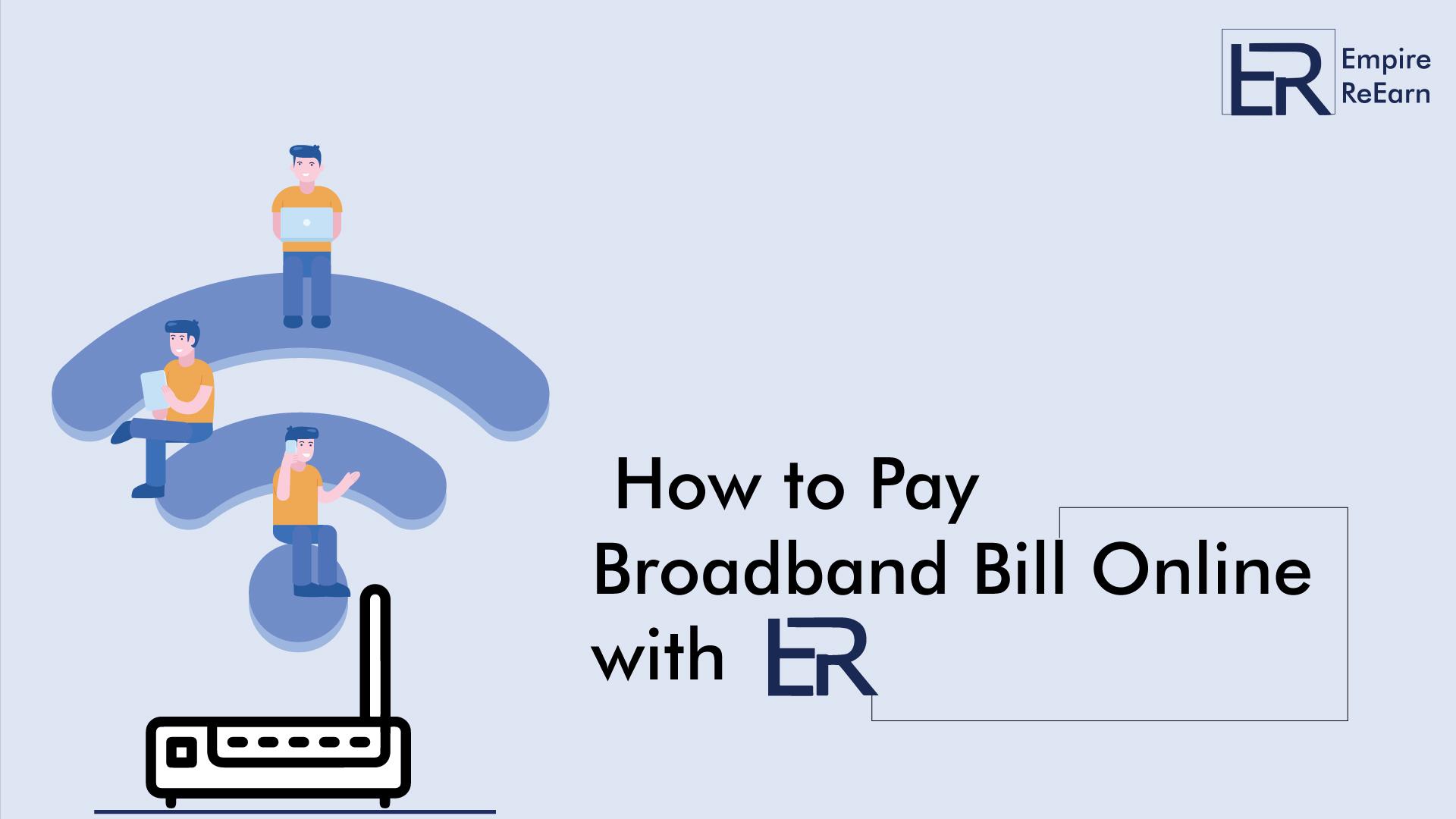 Pay Broadband Bill Online with Empire ReEarn